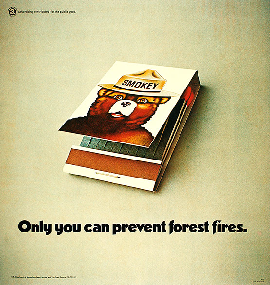 Smokey the Bear, Matches