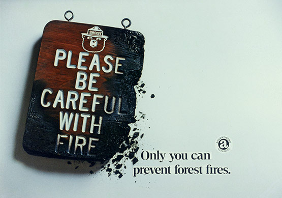 Smokey the Bear, Be Careful With Fire