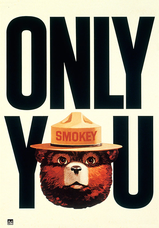 Smokey the Bear, Only You