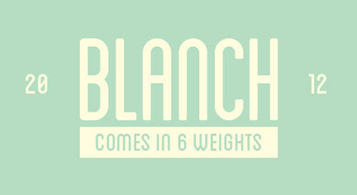 Blanch Free Font - New Free Fonts For Your Designs