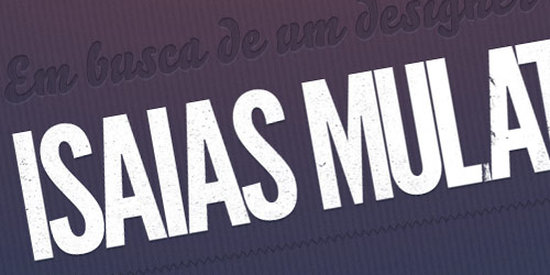 Isaias Mulatinho - well design websites with big typography