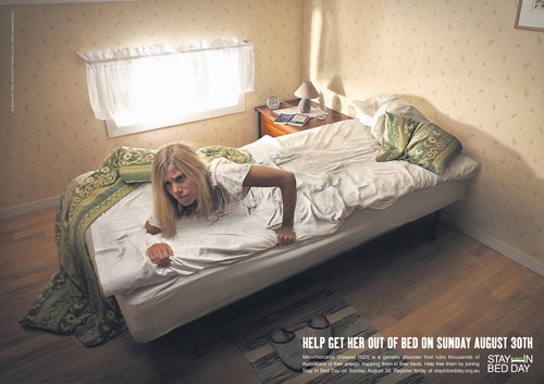 Australian Mitochondrial Disease Foundation / Stay in Bed Day: Bed - controversial print ads