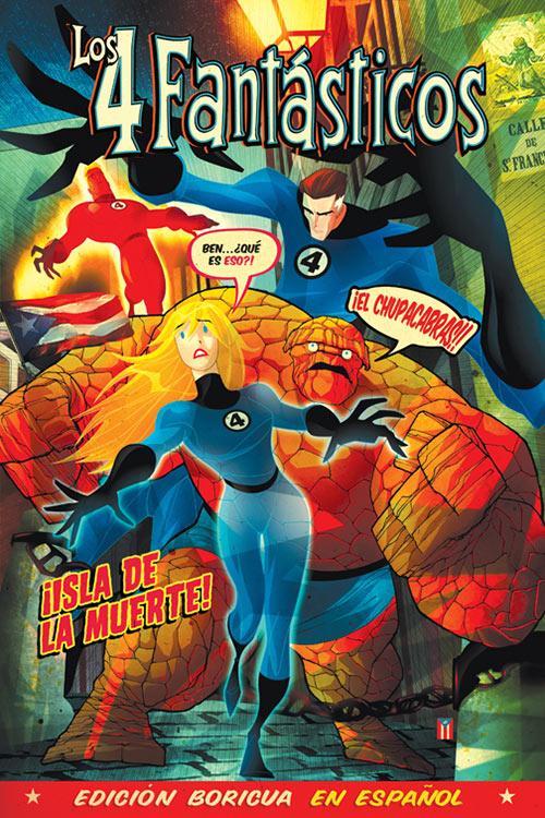 Fantastic Four: Puerto Rico