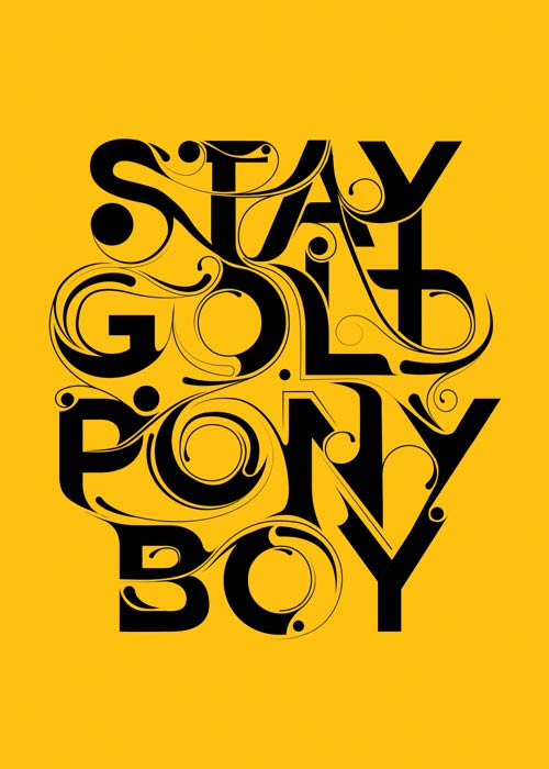 Stay Gold Ponyboy Drawing Typography Design Inspiration