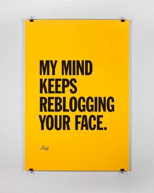 My Mind Keeps Reblogging Your Face