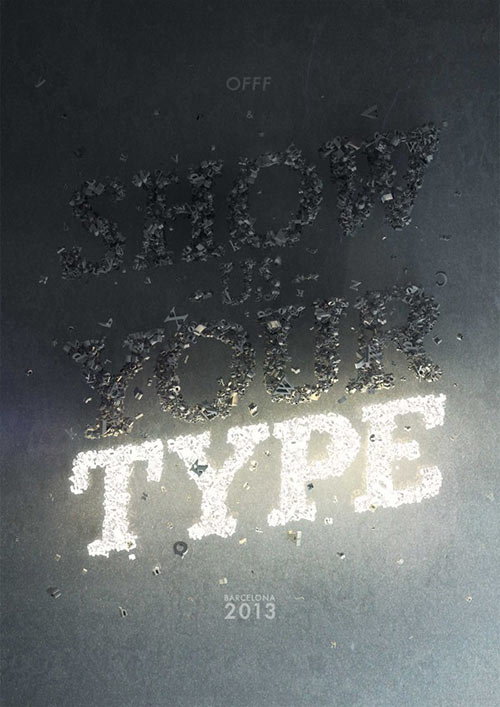 OFFF & Show Us Your Type