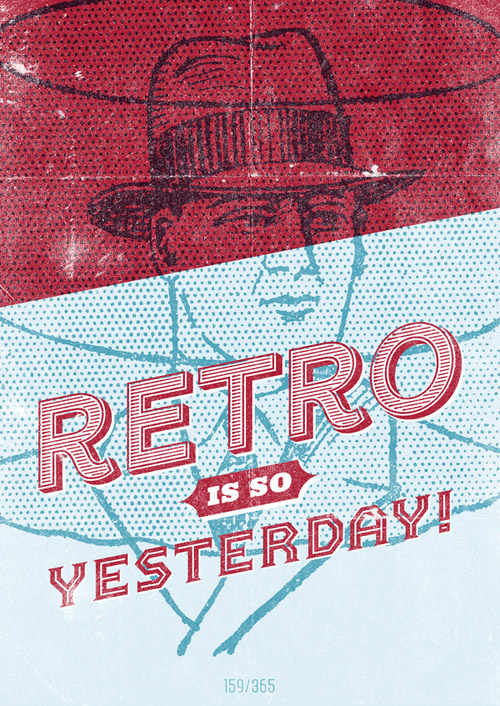 Retro is so Yesterday!